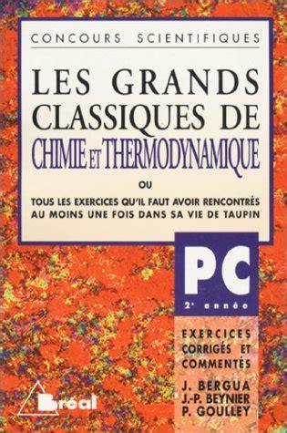 Les Grands Classiques De Chimie Et Thermodynamique Mp 2e Annee
