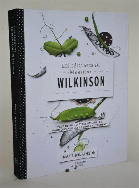 Les Legumes De Monsieur Wilkinson