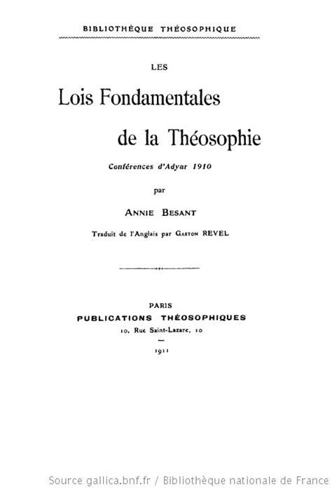 Les Lois Fondamentales De La Theosophie Conferences D Adyar 1910