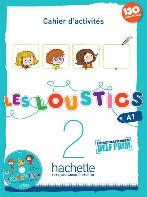 Les Loustics 2 Cahier D Activites Les Loustics 2 Cahier D Activites Cd Audio
