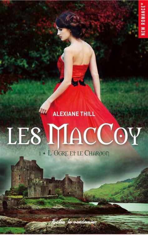 Les Maccoy Tome 1 L Ogre Et Le Chardon 1