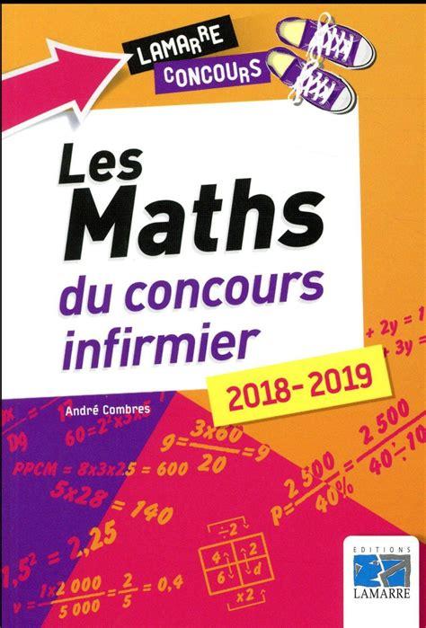 Les Maths Du Concours Infirmier 2018 2019