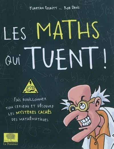 Les Maths Qui Tuent