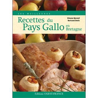 Les Meilleures Recettes Du Pays Gallo En Bretagne