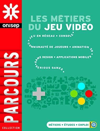 Les Metiers Du Jeu Video 2015