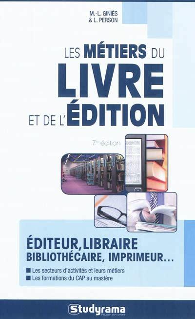 Les Metiers Du Livre Et De Ledition 2017 2018