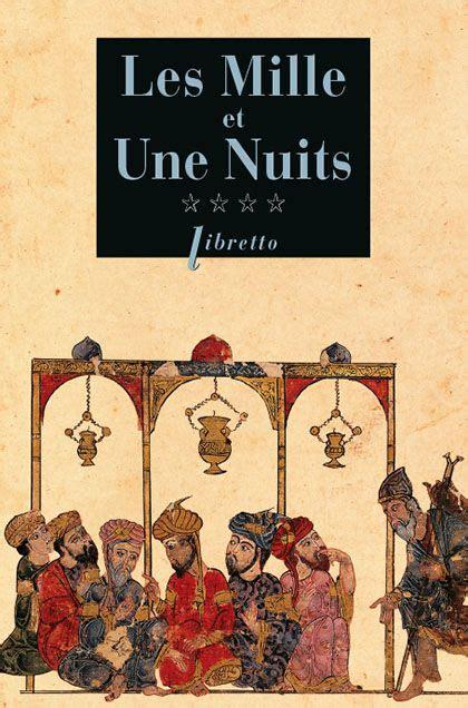 Les Mille Et Une Nuits D Antoine Galland Ou Le Chef D Oeuvre Invisible