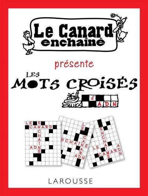 Les Mots Croises Du Canard Enchaine