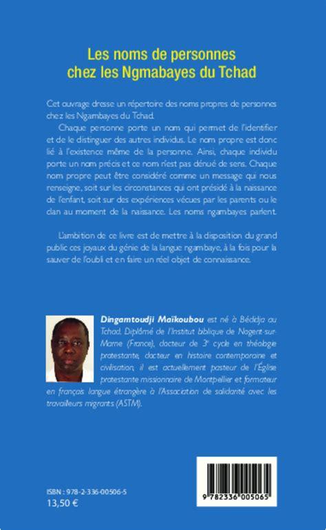 Les Noms De Personnes Chez Les Ngmabayes Du Tchad