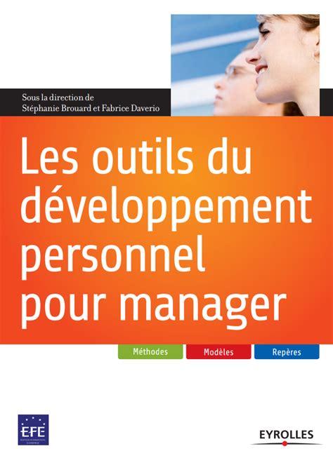 Les Outils Du Developpement Personnel Pour Manager