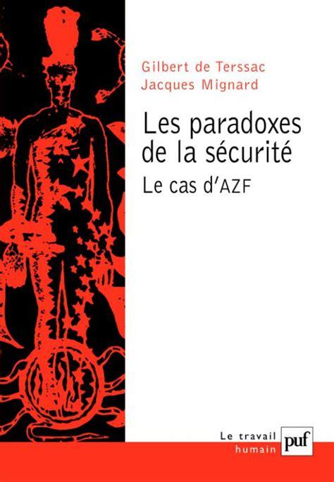 Les Paradoxes De La Securite Le Cas Dazf