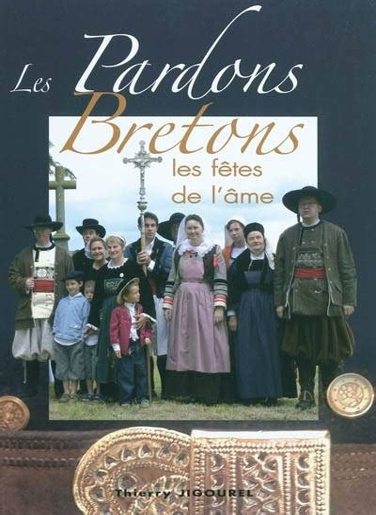 Les Pardons Bretons Les Fetes De L Ame