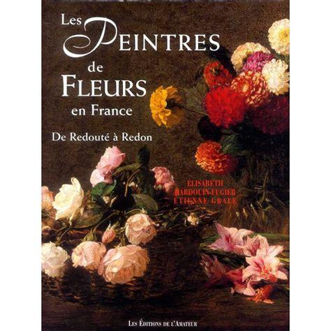 Les Peintres De Fleurs En France