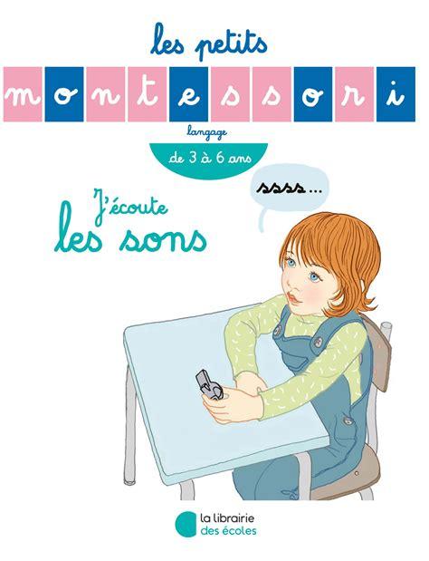 Les Petits Montessori J Ecoute Les