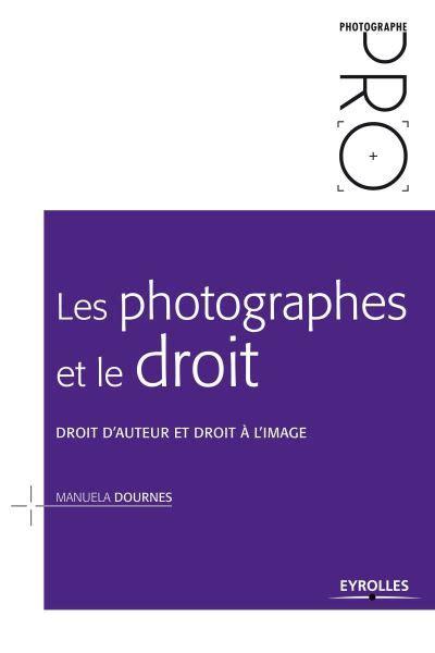 Les Photographes Et Le Droit Droit