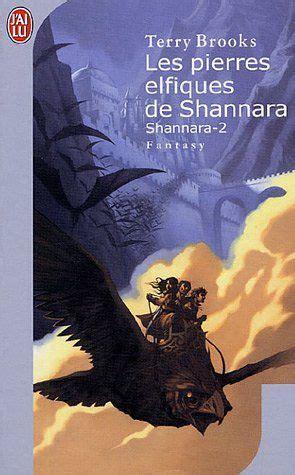 Les Pierres Elfiques De Shannara Shannara Deuxieme Tome De La Trilogie