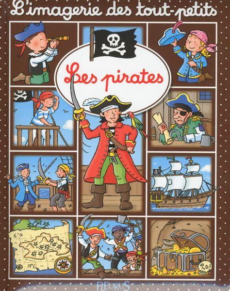 Les Pirates Imagerie Des Tout Petits