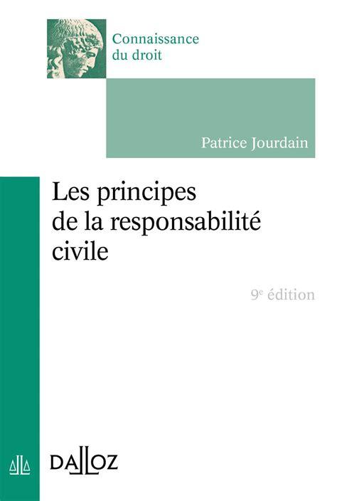 Les Principes De La Responsabilite Civile 8e Ed Connaissance Du Droit
