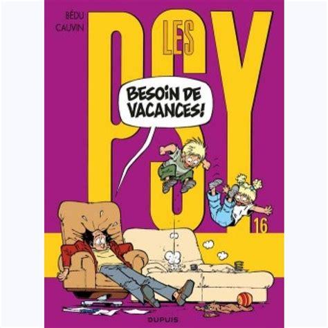 Les Psy Tome 16 Besoin De Vacances Nouvelle Maquette