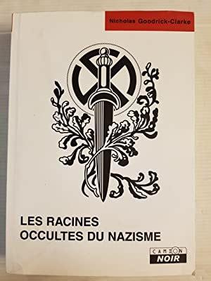 Les Racines Occultes Du Nazisme