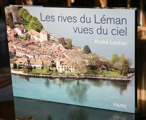 Les Rives Du Leman Vues Du Ciel