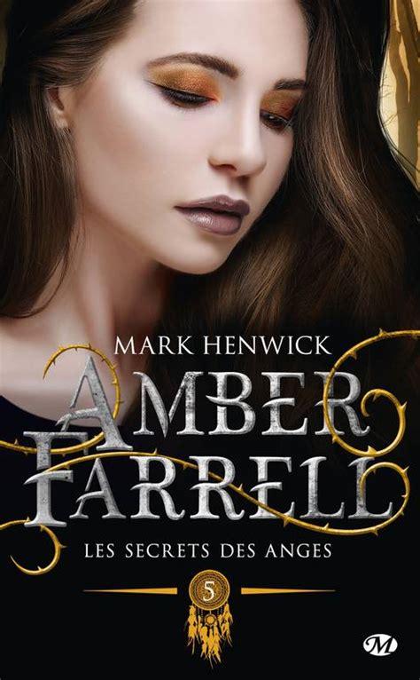 Les Secrets Des Anges Amber Farrell T5