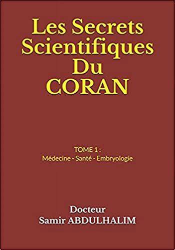 Les Secrets Scientifiques Du Coran Tome 1 Medecine Sante Embryologie