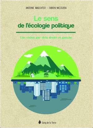 Les Sources de L'Ecologie Politique
