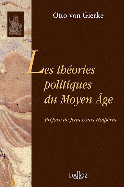 Les Theories Politiques Du Moyen Age Classic Reprint