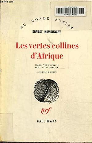 Les Vertes Collines D Afrique