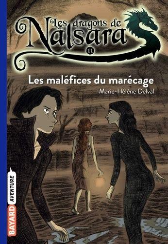 Les dragons de Nalsara, Tome 11 : Les maléfices du marécage (French Edition)