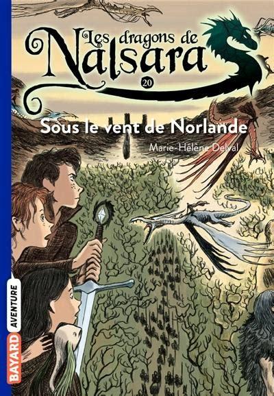Les dragons de Nalsara, Tome 20 : Sous le vent de Norlande (French Edition)