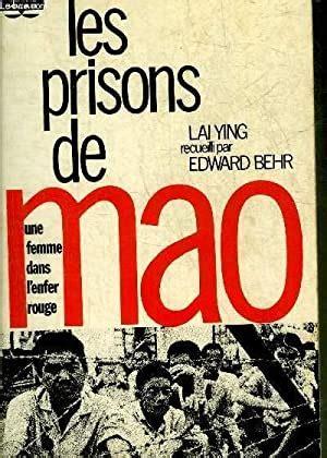 Les prisons de mao : une femme dans l'enfer rouge