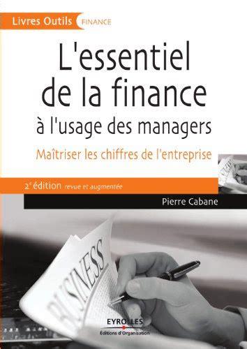 Lessentiel De La Finance A Lusage Des Managers