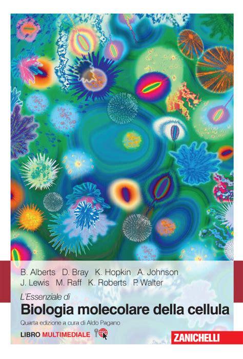 Lessenziale Di Biologia Molecolare Della Cellula Con Contenuto Digitale Fornito Elettronicamente