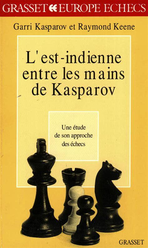 Lest Indienne Entre Les Mains De Kasparov