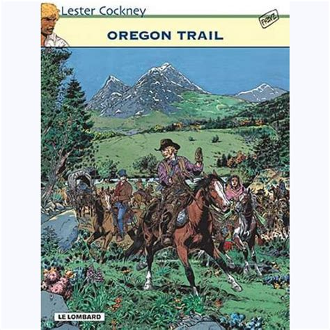 Lester Cockney, tome 8 : Oregon Trail