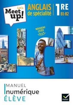 Let S Meet Up Anglais Llce 1re Ed 2019 Livre Eleve Let S Meet Up Llce