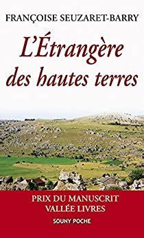 Letrangere Des Hautes Terres Une Romance Poignante Souny Poche T 69