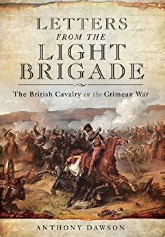 Letters from the Light Brigade: The British Cavalry in the Crimean War
