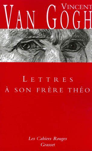 Lettres A Son Frere Theo Les Cahiers Rouges
