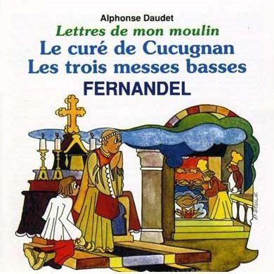 Lettres De Mon Moulin Le Cure De Cucugnan