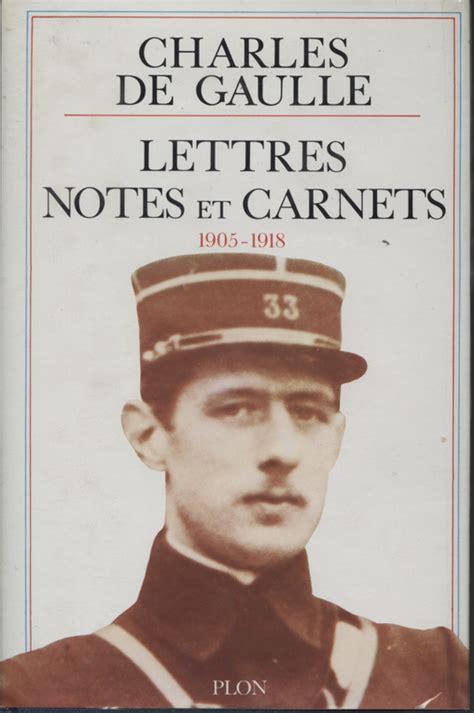 Lettres Notes Et Carnets 1905 1918