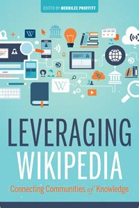 Leveraging Wikipedia Connecting Communities Of Knowledge