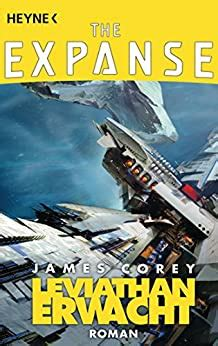 Leviathan Erwacht Roman The Expanse Serie 1 German Edition By James Corey