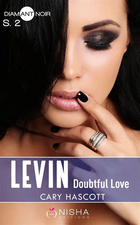 Levin Doubtful Love Saison 2 By Cary Hascott