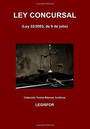 Ley Concursal Edicion 2017 Coleccion Textos Basicos Juridicos