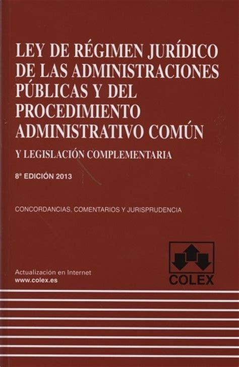 Ley De Regimen Juridico De Las Administraciones Publicas Y Del Procedimiento Administrativo Comun Codigo Universitario