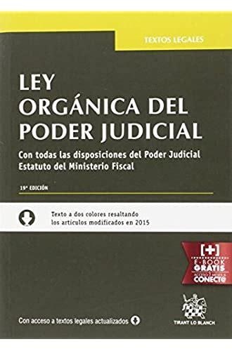 Ley Organica Del Poder Judicial 19a Edicion 2016 Textos Legales