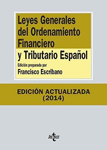 Leyes Generales Del Ordenamiento Financiero Y Tributario Espanol Derecho Biblioteca De Textos Legales